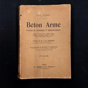 Béton armé. Possibilités techniques et architecturales. 1926