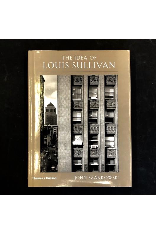 The Idea of Louis Sullivan / John Szarkowski
