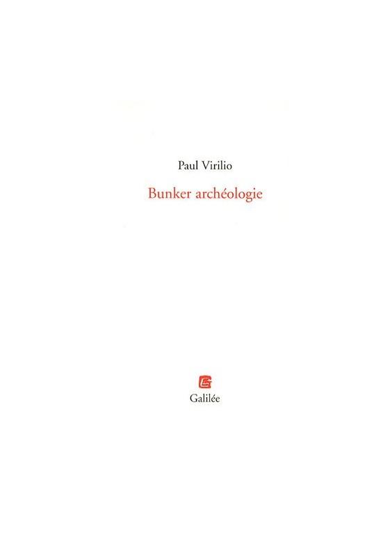 Bunker archéologie. Reprint