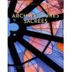Architectures sacrées / Mathieu Lours