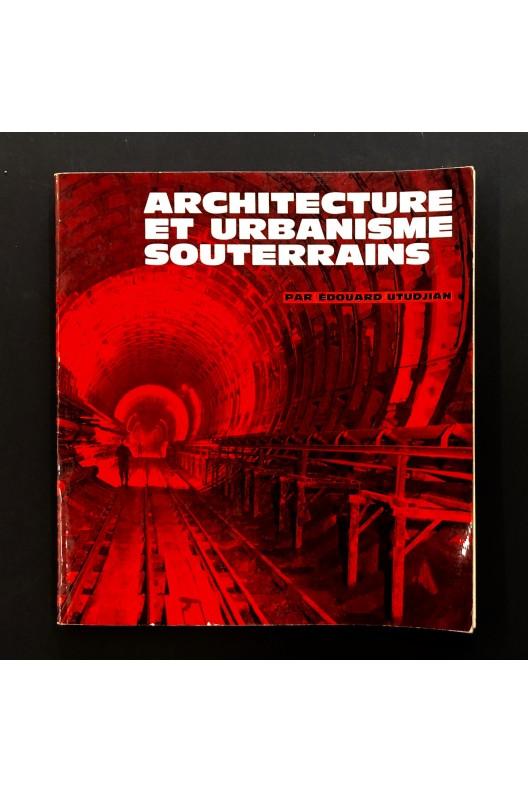Architecture et urbanisme souterrains. 1966