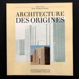 Architecture des origines.