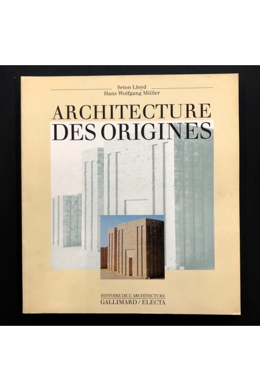 Architecture des origines.