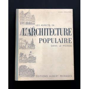 Les aspects de l'architecture populaire dans le monde.