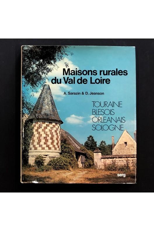 Maisons rurales du Val de Loire.
