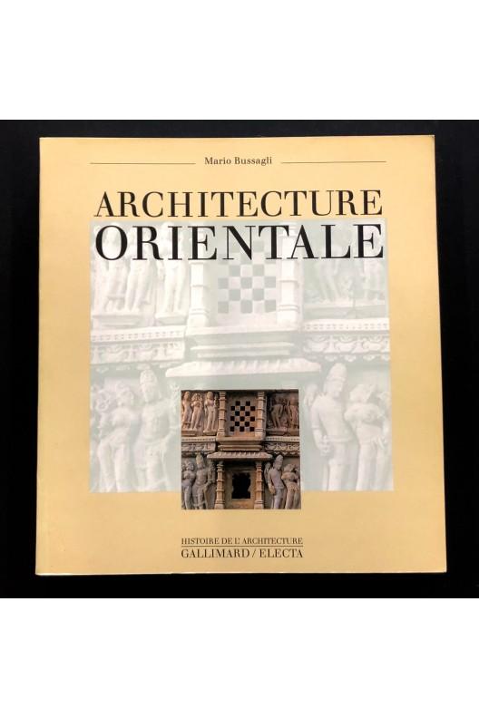 Architecture orientale. Marco Bussagli.