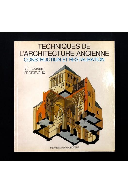 Techniques de l'architecture ancienne / Froidevaux