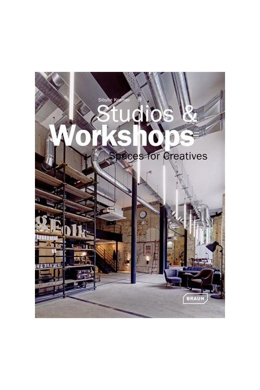 Studios & Workshops - Spaces for Creatives
