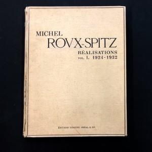 Michel Roux-Spitz / Réalisations 1924 - 1932 / Signé