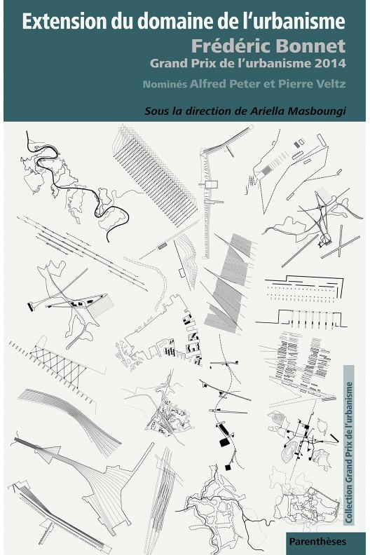 Extension du domaine de l'urbanisme : Frédéric Bonnet, grand prix de l'urbanisme 2014