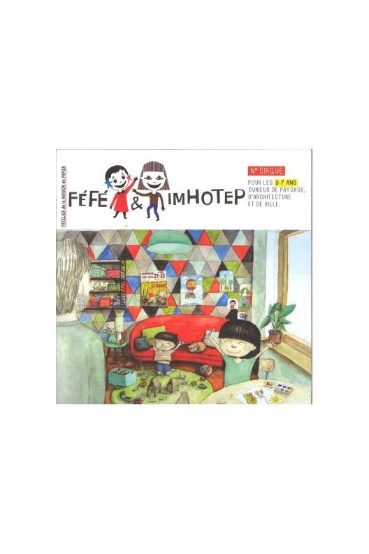 Féfé et Imhotep / Revue d'architecture pour les 3-7 ans