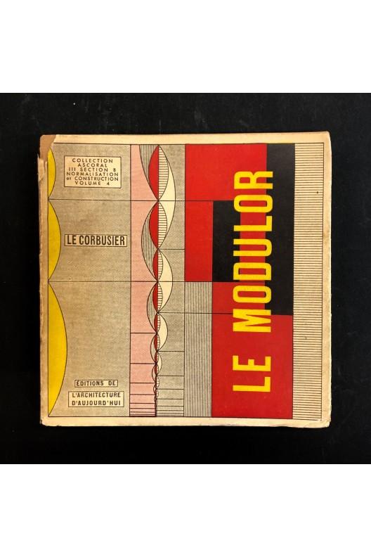 Le Corbusier / Le MODULOR / 2ème édition / 1951 / l'Architecture d'Aujourd'hui