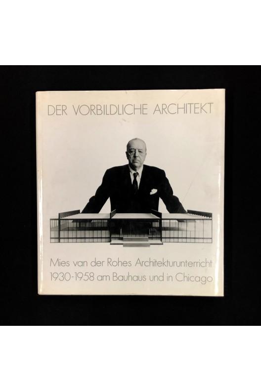 Mies Van Der Rohe architekturunterricht 1930 1958
