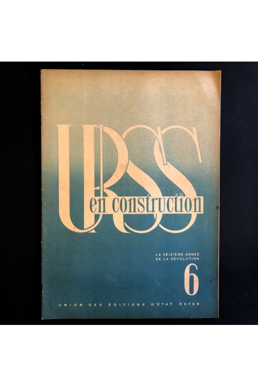 URSS en construction N°6 de juin 1933