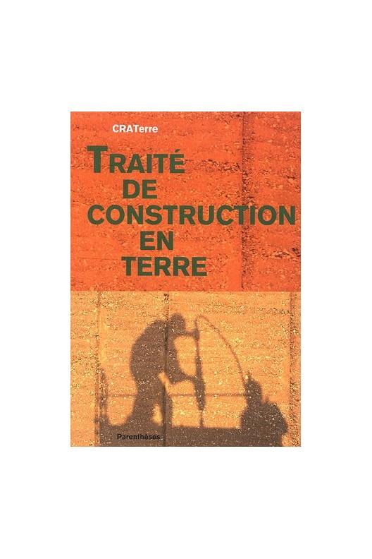 Traité de construction en terre (nouvelle édition)