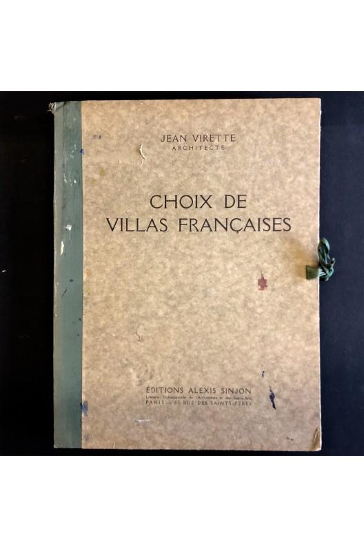 Choix de villas françaises. Jean Virette.