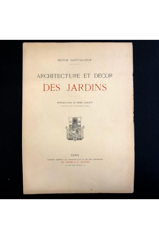 Architecture et décor des jardins / Hector Saint-Sauveur