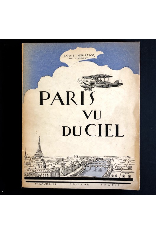 Paris vu du ciel. Louis Hourticq