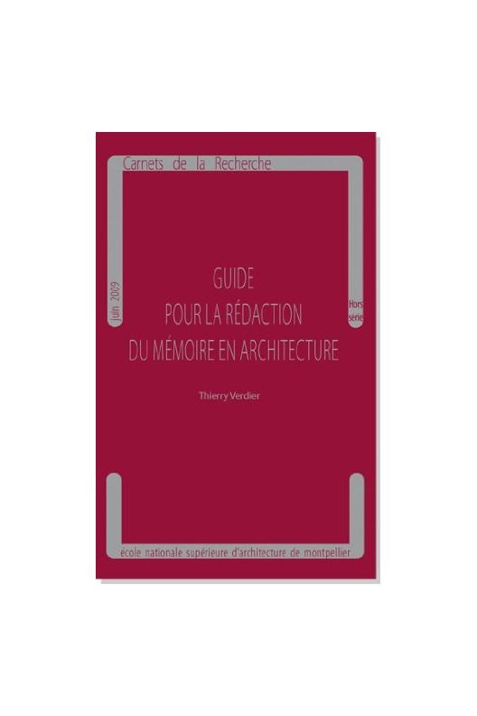 Guide pour la rédaction du mémoire en architecture
