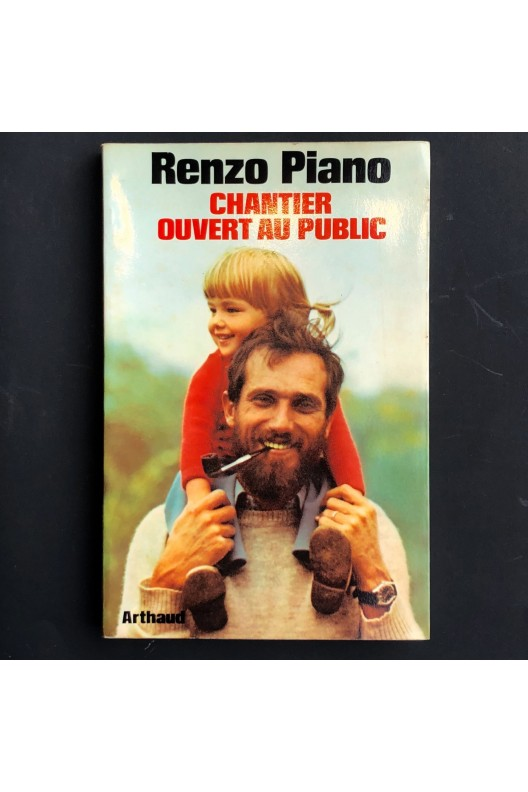 Renzo Piano / Chantier ouvert au public