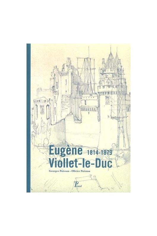 Eugène Viollet-Le-Duc 1814-1879