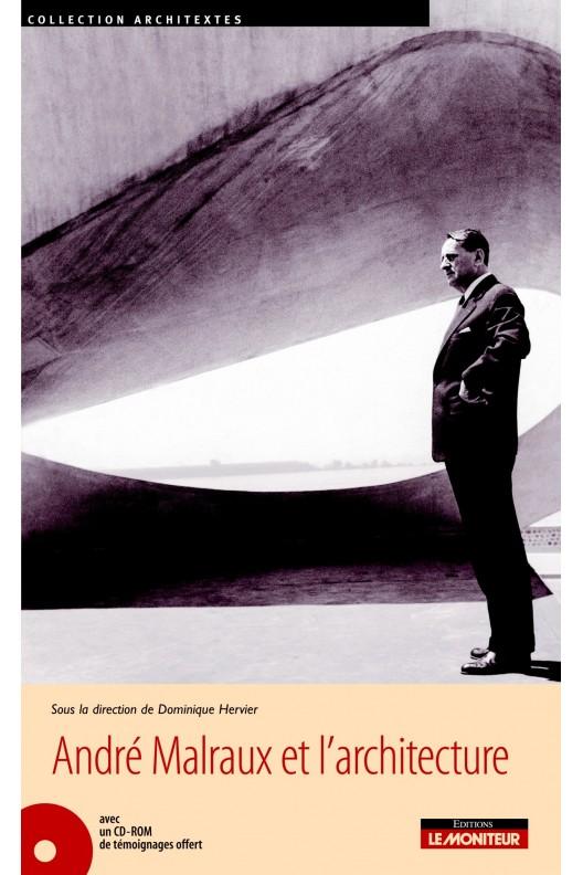André Malraux et l'architecture