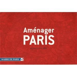 Aménager Paris / Éric Lapierre