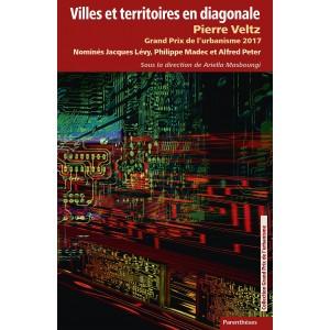 Pierre Veltz / Villes et territoires en diagonale