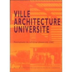 Ville architecture université / réalisations du schéma Université 2000