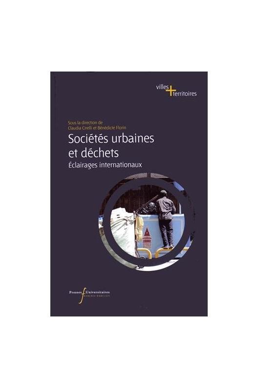 Sociétés urbaines et déchets. Éclairages internationaux.
