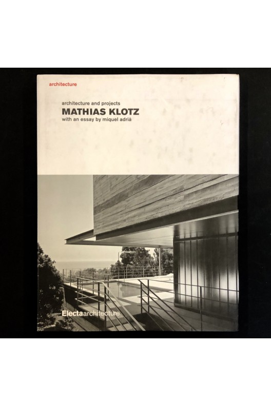 Mathias Klotz - Architecture and Projects