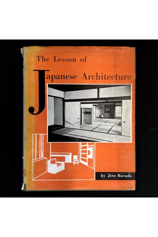 The lesson of japanese architecture by Jiro Harada