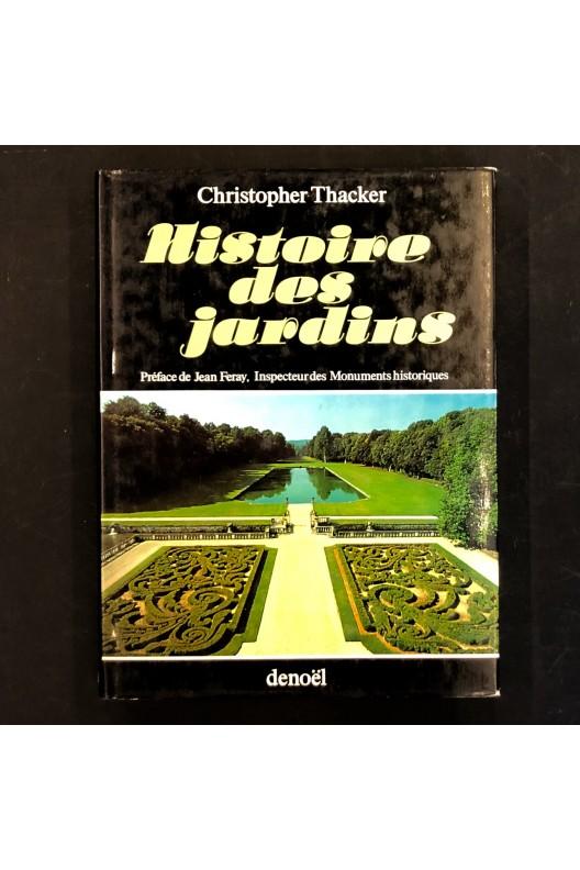 Histoire des jardins / Christopher Thacker