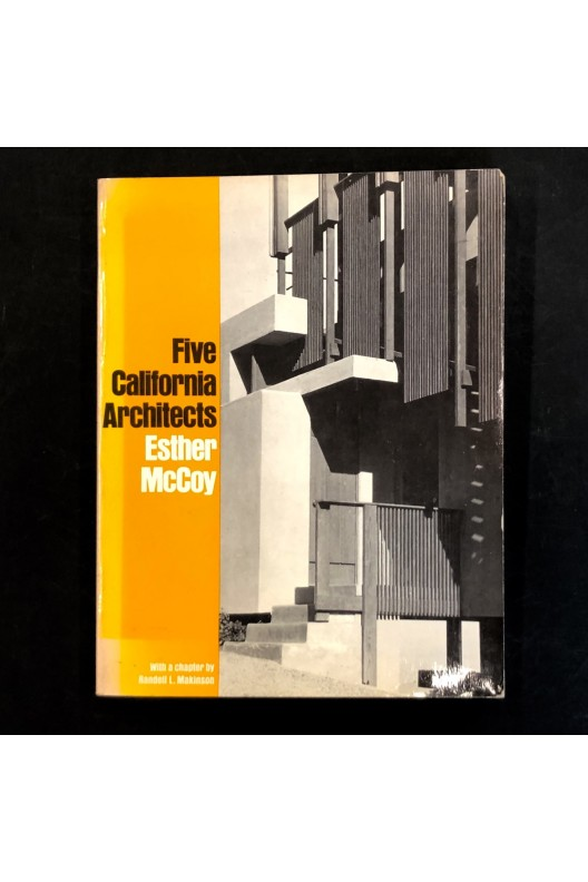 Five California architects / Esther McCoy 1975