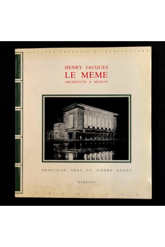 Henry Jacques le Même architecte à Megève