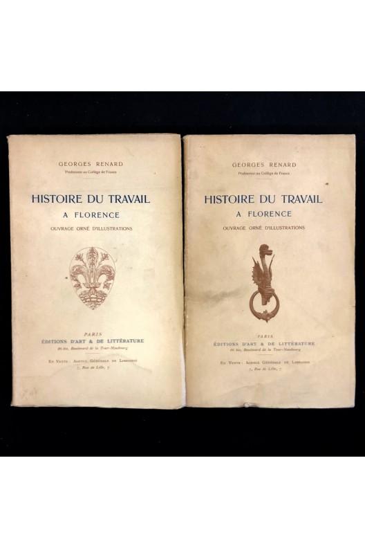 Histoire du travail à Florence / Georges Renard