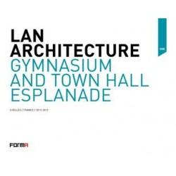 Gymnasium and town hall esplanade. LAN Architecture