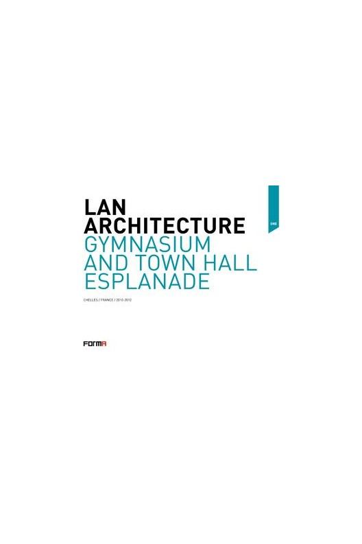Gymnasium and town hall esplanade. LAN Architecture