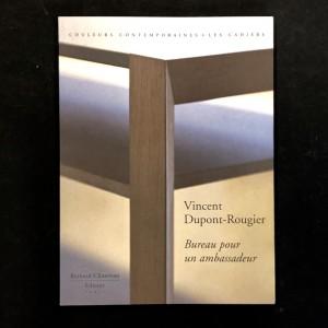 Bureau pour un ambassadeur. Vincent Dupont-Rougier.