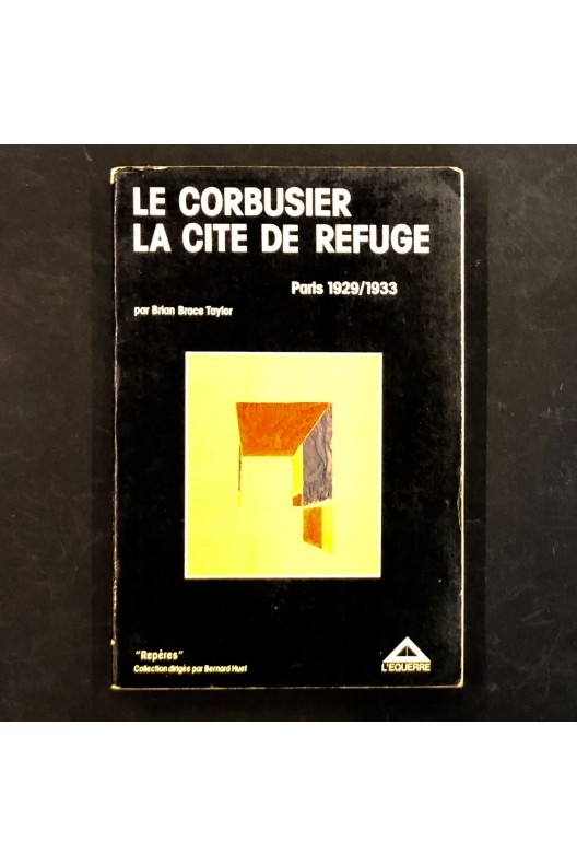 La cité refuge / le Corbusier