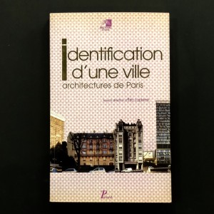 Identification d'une ville, architectures de Paris.