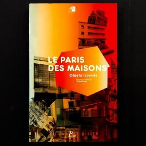 Le Paris des maisons - objets trouvés.