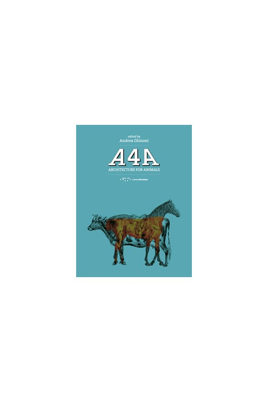 A4A. Architecture for animals.