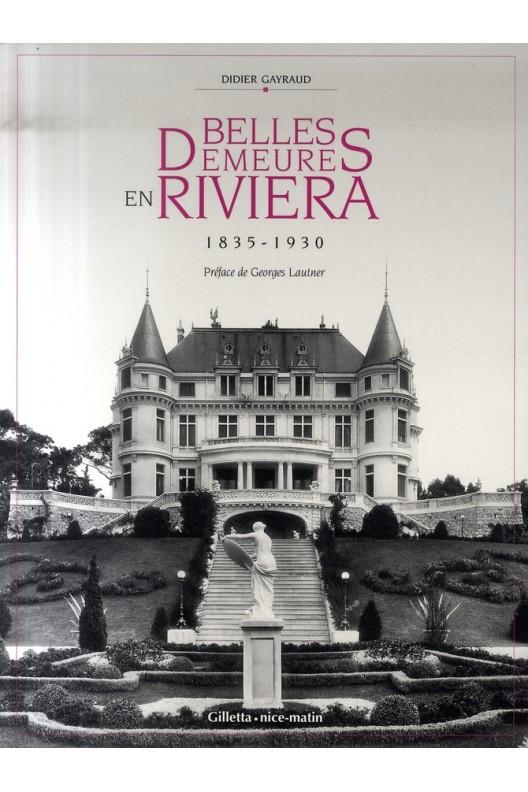 Belles demeures en Riviera - 1835-1930