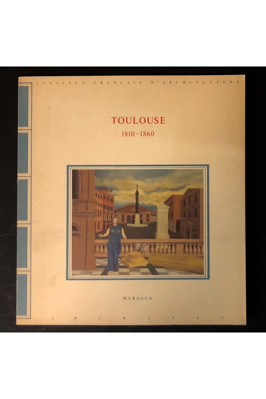 Toulouse 1810-1860