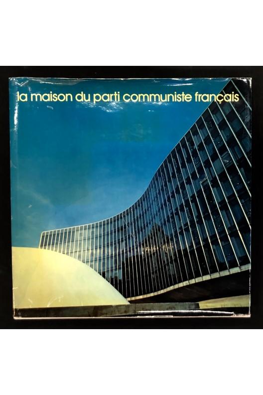 La maison du parti communiste français / oscar Niemeyer