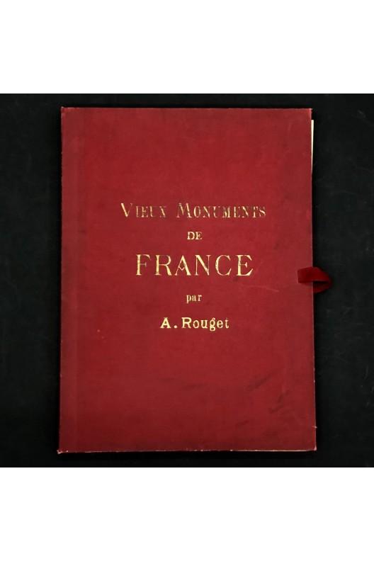 Vieux monuments de France par A. Rouget.