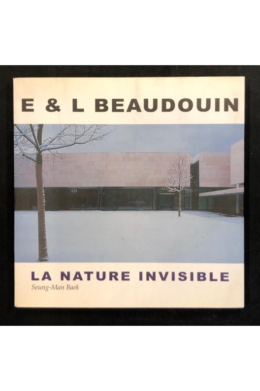 Emmanuelle & Laurent Beaudouin / La nature invisible.