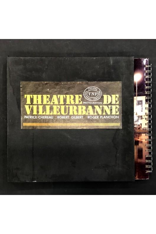 TNP Théâtre de Villeurbanne / préfiguration / Album photographies René Basset