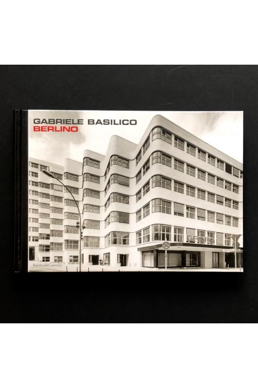 Gabriele Basilico / Berlino